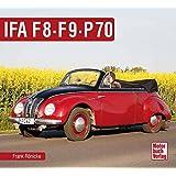 IFA F8, F9, P70 (Schrader-Typen-Chronik)