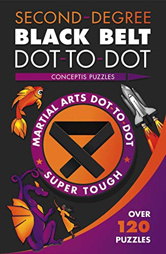 Pdf Entertainment Second-Degree Black Belt Dot-to-Dot (Martial Arts Puzzles Series)