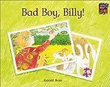 Bad Boy, Billy!, Gerald Rose, 0521559693
