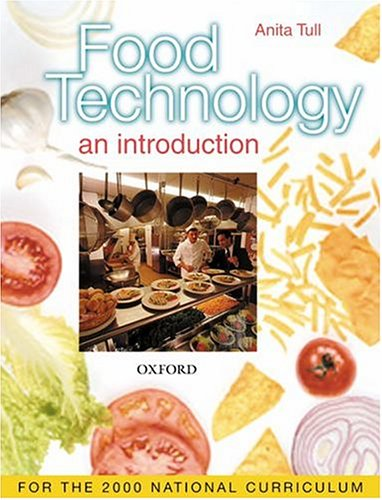Food Technology: An Introduction
