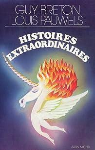 Histoires extraordinaires par Guy Breton
