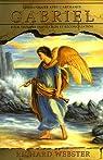 Communiquer avec l'Archange Gabriel : Pour trouver inspiration et réconciliation par Webster