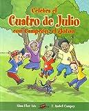Celebra el Cuatro de Julio con Campeon, el Gloton, Alma Flor Ada, 1598201190