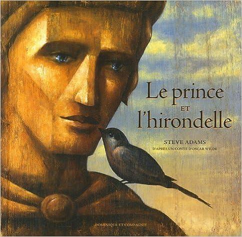 Lire Le prince et l'hirondelle epub, pdf