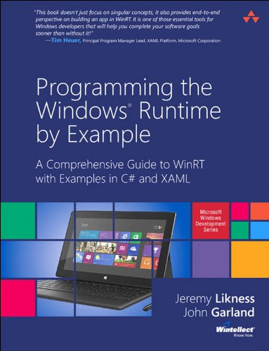Programming the Windows Runtime by Example: A Comprehensive Guide to WinRT with Examples in C# and XAML (Microsoft Windows Development Series) Pdf
