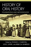 img - for History of Oral History: Foundations and Methodology book / textbook / text book
