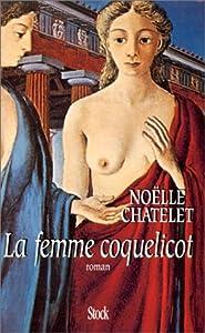 vignette de 'La femme coquelicot (Noëlle Châtelet)'