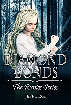 Diamond Bonds (Runics Book 1) by [Kish, Jeff]