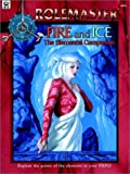 Fire and Ice, Robert J. Defendi and Lyn Moternsen, 1558065733
