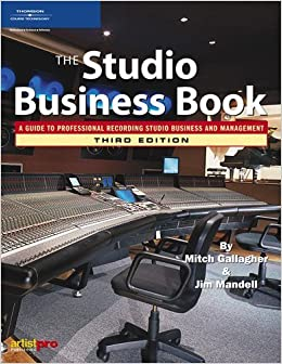 The Studio Business Book by Mitch Gallagher (2006-01-24)