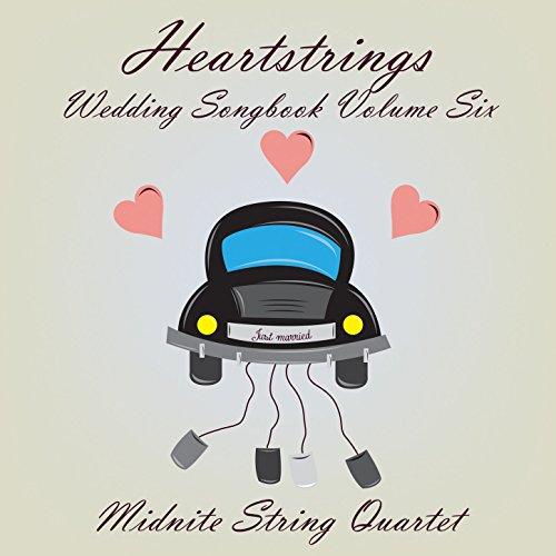 Heartstrings Wedding Songbook Volume (String Wedding Music)