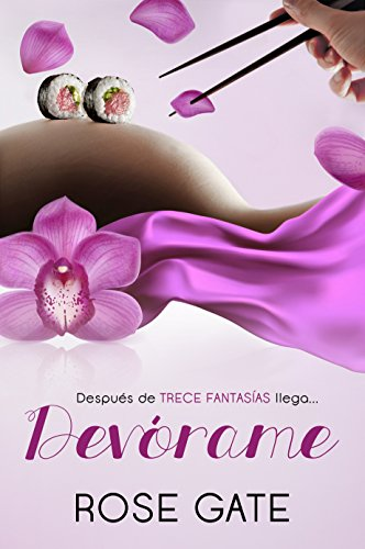 Devórame: Gio e Ilke 1ª parte (Steel nº 5) (Spanish Edition)