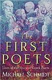 The First Poets, Michael Schmidt, 0297643940