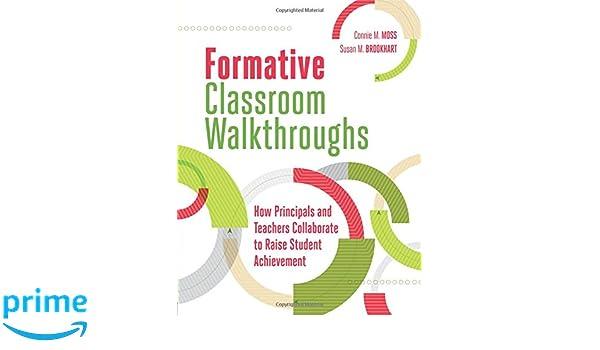 Formative Classroom Walkthroughs How Principals And Teachers