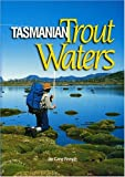 Tasmanian Trout Waters, Greg French, 1865130346