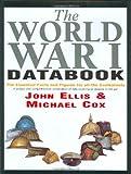 World War I Data Book, John Ellis and Mike Cox, 1854107666