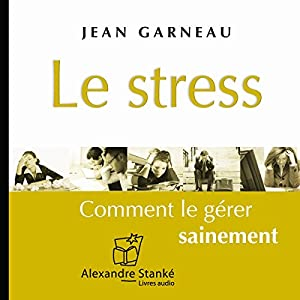 Le stress Audiobook