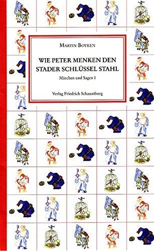 Wie Peter Menken den Stader Schlüssel stahl.