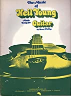 The Music of Neil Young Made Easy for Guitar…