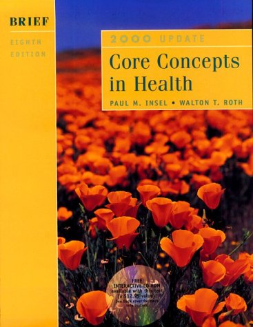 Core Concepts in Health: 2000 Update : Brief Edition
