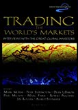 Trading the World Markets (Wiley Traders' Quest)