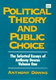 Political Theory and Public Choice, Anthony Downs, 1858987334