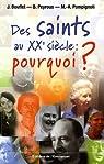 Des saints au XXe siècle : pourquoi ? par Bouflet