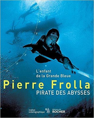 Pirate des abysses Lenfant de la Grande Bleue