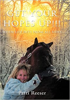 Book Get Your Hopes Up!!!: When Life Hits from All Sides