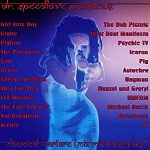V1 Dr. Speedlove Presents Che