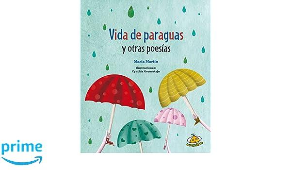 Vida de paraguas y otras poesias (Spanish Edition) (Poetica): Maria Martin: 9789877030303: Amazon.com: Books