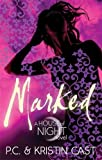 Marked (House of Night)