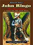 John Ringo, the Final Hours, Michael M. Hickey, 0963177249