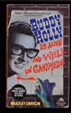 Buddy Holly Is Alive and Well on Ganymede, Bradley Denton, 0380718766