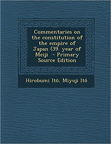 amazon commentaries on the constitution of the empire of japan 39