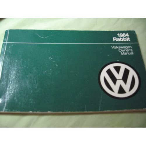 Volkswagen Rabbit 1981 Owner's Manual Volkswagen of America