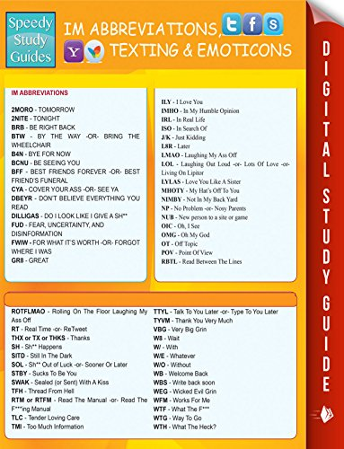Instant Messaging Abbreviations, Texting and Emoticons: Quick Reference Guide