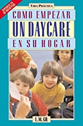 Como Empezar un Daycare en su Hogar