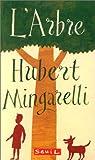 L'arbre par Mingarelli