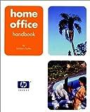 Hewlett-Packard Official Home Office Handbook, Barbara Butler, 0764553151