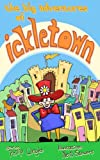 img - for The Big Adventures Of IckleTown book / textbook / text book
