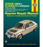 Dodge Omni and Plymouth Horizon All Models 1978-90, Including Charger and Turismo, Automotive Repair Manual (Haynes Owners Workshop Manuals (Paperback)) (Paperback) - Common
