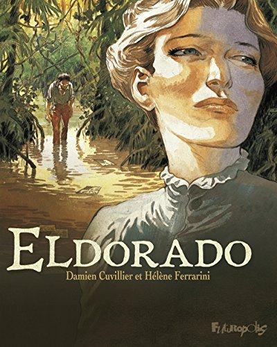 Eldorado (BANDES DESSINEE) (French Edition)