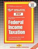 Federal Income Taxation, Rudman, Jack, 0837355168