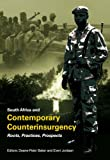 South Africa and Contemporary Counterinsurgency: Roots, Practices, Prospects (Irregular Or Guerrilla Forces), Deane-peter Baker, Evert Evert, 1919895337