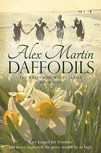 Daffodils the katherine wheel book 1 kindle edition by alex daffodils the katherine wheel book 1 by martin alex fandeluxe Choice Image