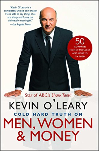 Cold Hard Truth On Men, Women, and Money: 50 Common Money Mistakes and How to Fix ()
