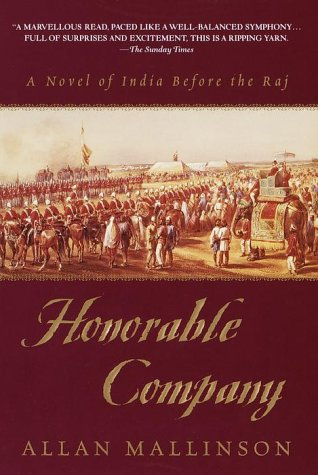 Honorable Company: A Novel of India Before the Raj
