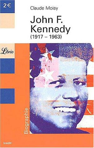 John F. Kennedy, 1917-1963