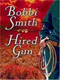Hired Gun, Bobbi Smith, 0786294302